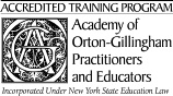 Greenhills Teacher Training is Accredited by the Academy of Orton-Gillingham Practitioners and Educators